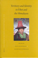 Territory and Identity in Tibet and the Himalayas