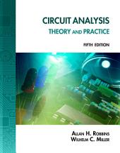 Circuit Analysis: Theory and Practice: Edition 5