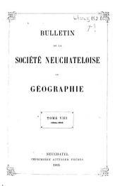 Bulletin de la Société neuchâteloise de géographie: Volumes8à9