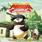 Like Father, Like Po: with audio recording