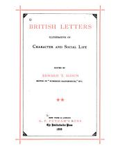 British Letters Illustrative of Character and Social Life: Volume 2