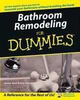 Bathroom Remodeling For Dummies PDF