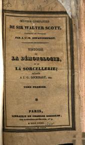Histoire de la demonologie et de la sorcellerie: dédiée a J.-G. Lockhart, Esq, Volumes1à2