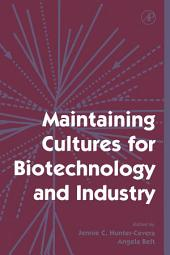 Maintaining Cultures for Biotechnology and Industry