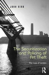 The Securitization and Policing of Art Theft: The Case of London