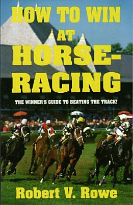 How to Win At Horseracing PDF