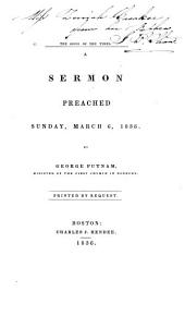 The Signs of the Times: A Sermon Preached Sunday, March 6, 1836