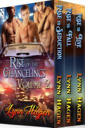 Rise of the Changelings Collection, Volume 2 [Box Set 50]