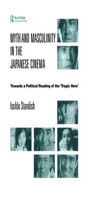 Myth and Masculinity in the Japanese Cinema PDF