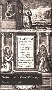 Histoire de l'Abbaye d'Avenay: Volume1