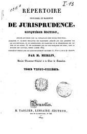 Répertoire universel et raisonné de jurisprudence: Volume26