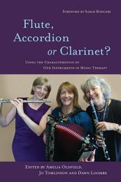 Flute, Accordion or Clarinet?