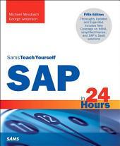 SAP in 24 Hours, Sams Teach Yourself: Edition 5