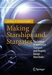 Making Starships and Stargates PDF