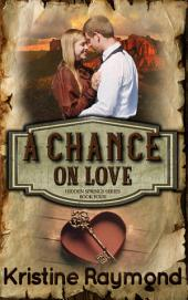 A Chance on Love (historical western romance)