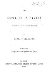 The Settlers in Canada ... New Edition, with Illustrations by Gilbert and Dalziel