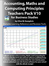 Accounting, Maths and Computing Principles for Business Studies Teachers Pack: Volume 10