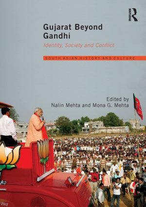 Gujarat Beyond Gandhi PDF