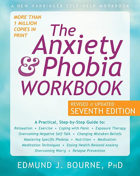 Download The Anxiety and Phobia Workbook Book