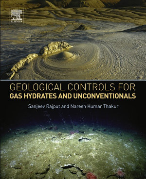 Geological Controls for Gas Hydrates and Unconventionals