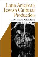 Latin American Jewish Cultural Production PDF
