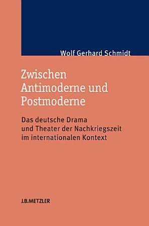 Zwischen Antimoderne und Postmoderne PDF