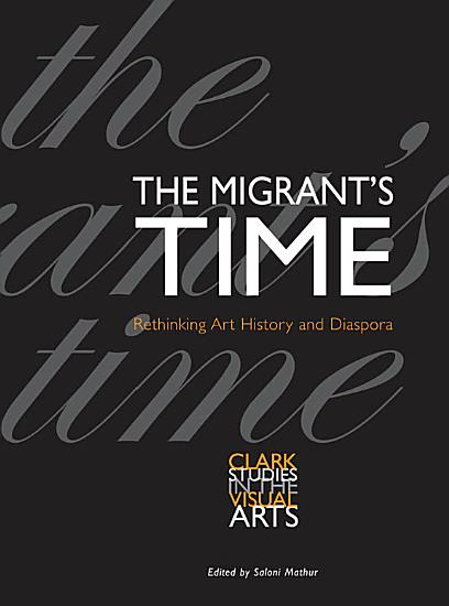 The Migrant s Time PDF