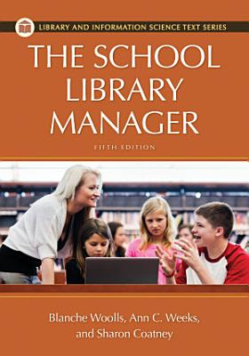 The School Library Manager  5th Edition PDF