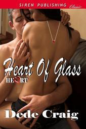 Heart of Glass [Heart 1]