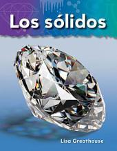 Los solidos / Solids