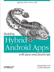 Building Hybrid Android Apps with Java and JavaScript PDF