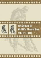 Film Style and the World War II Combat Genre PDF