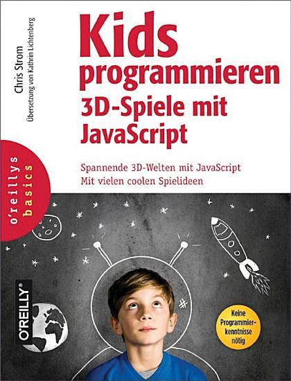 Kids programmieren 3D Spiele mit JavaScript PDF