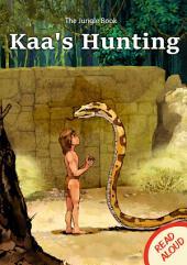 Kaa's Hunting - Read Aloud: The Jungle Book