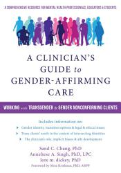 A Clinician S Guide To Gender Affirming Care Book PDF