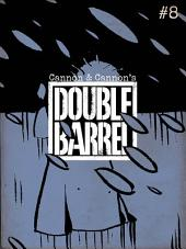 Double Barrel #8 : Issue 8