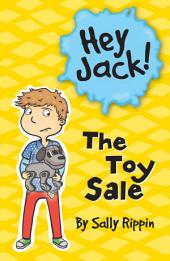 Hey Jack: The Toy Sale
