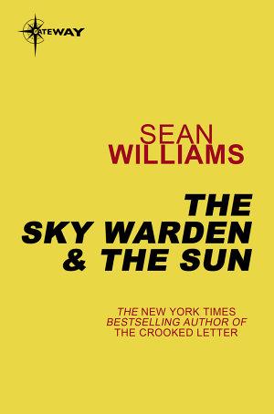The Sky Warden   The Sun