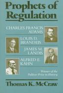 Prophets of Regulation