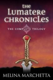 The Lumatere Chronicles: The Complete Trilogy