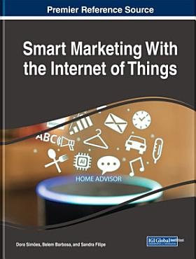 Smart Marketing With the Internet of Things PDF