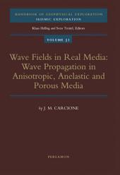 Wave Fields in Real Media: Wave Propagation in Anisotropic, Anelastic and Porous Media