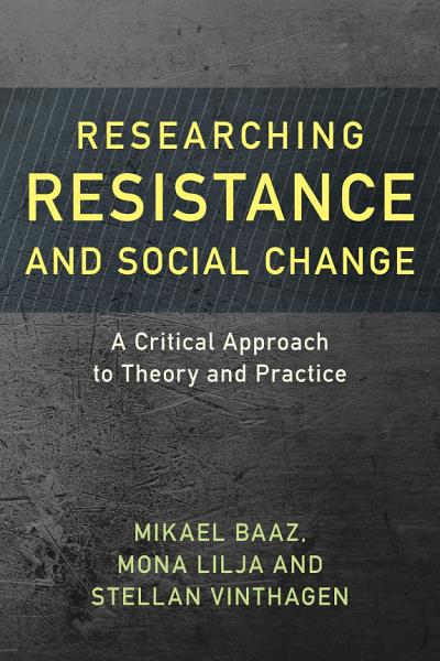 Researching Resistance and Social Change Pdf Book