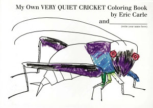 My Own Very Quiet Cricket Coloring Book PDF
