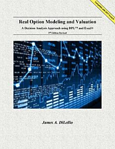 Real Option Modeling and Valuation PDF