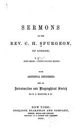 Sermons of the Rev. C.H. Spurgeon, of London: Volume 1