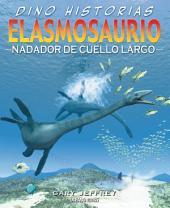 Elasmosaurio: Nadador de cuello largo