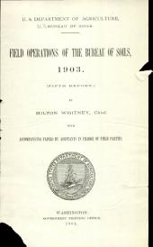 Field operations of the Bureau of Soils: Volume 5, Part 1903