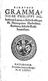 Eisagōgē grammaticae Phil. Melanthonis latinae