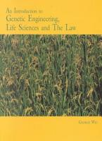 An Introduction to Genetic Engineering  Life Sciences and the Law PDF